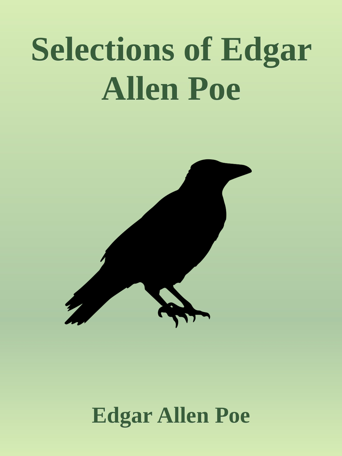 Selections of Edgar Allen Poe